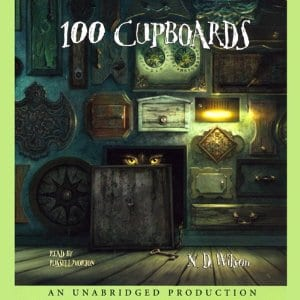 100 Cupboards by N.D. Wilson