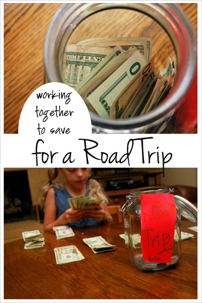Working together to save for a road trip makes memories while building character