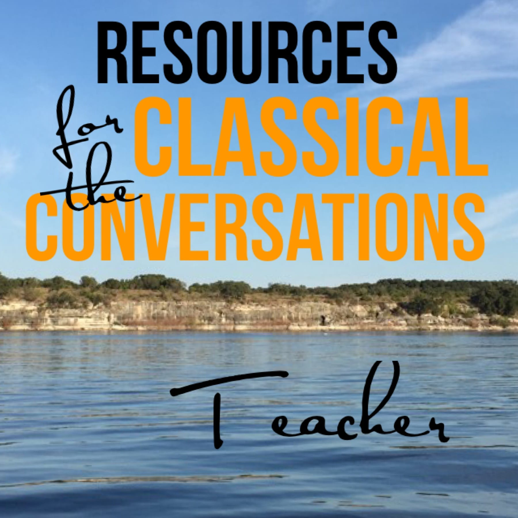 Resources for the Classical Conversations Teacher
