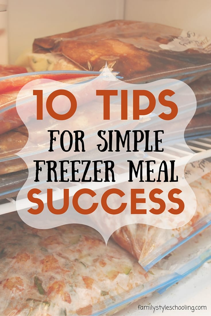 10 Tips for Freezer Meal success