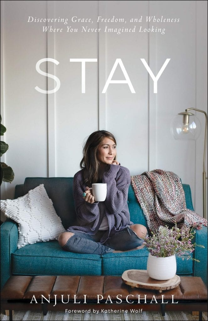 Review: Stay: Discovering Grace, Freedom and Wholeness Where You Never Imagined Looking