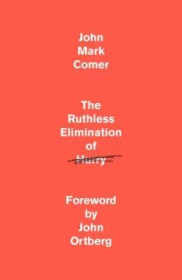 Review – The Ruthless Elimination of Hurry